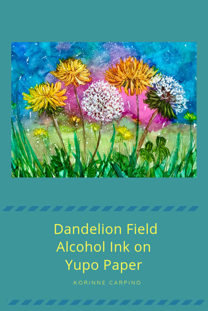 Dandelion Field - Alcohol Ink on Yupo Paper